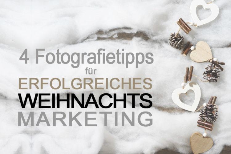 Weihnachtsmarketing für Firmen oder Geschäftsinhaber, wir von trendsetter haben wertvolle Fototipps